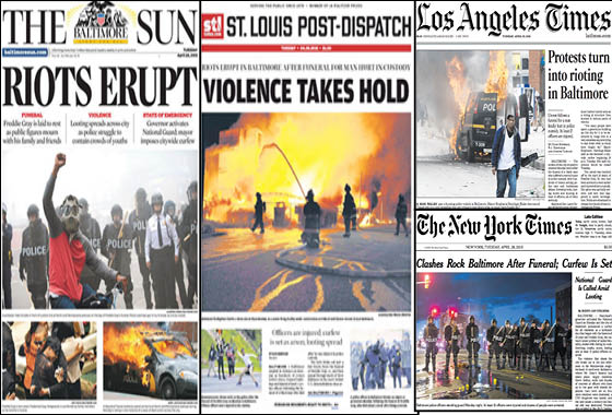 The Baltimore Sun, New York Times, Los Angeles Times and St. Louis Post Dispatch font pages the day after riots in Baltimore followed the death of 25-year-old Freddie Gray while he was in the Baltimore Police Department's custody